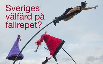 Sveriges välfärd på fallrepet?
