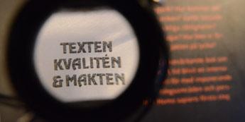 Text, Kvalitet & Makt