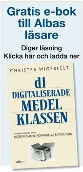Gratis e-bok till nedladdning. Christer Wigerfelt – Den digitaliserade medelklassen. Klicka på annonsen för länk.