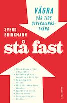 bokomslag Stå fast Svend Brinkmann